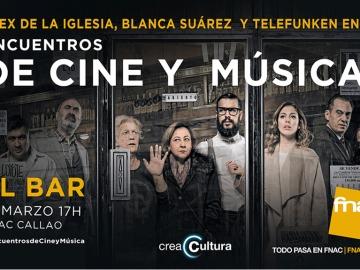 Encuentro de Cine y Música por 'El Bar'