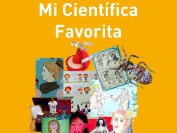 'Mi científica favorita', un libro para romper los prejuicios de género y fomentar las vocaciones científicas